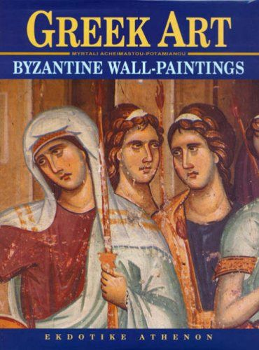 Greek Art – Byzantine Wall Paintings