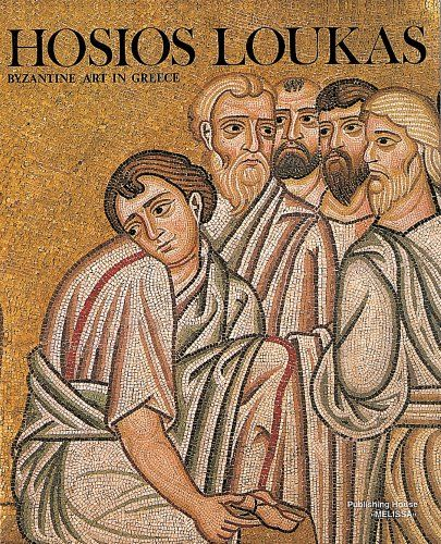 Hosios Loukas: Byzantine Art in Greece