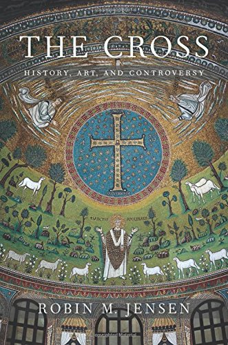 The Cross: History, Art, and Controversy